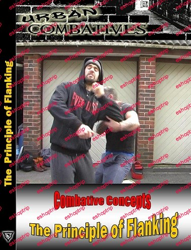 Lee Morrison Urban Combatives The Principle of Flanking