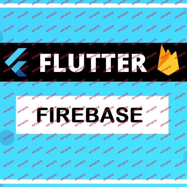 Master Firebase with Flutter Android and IOS