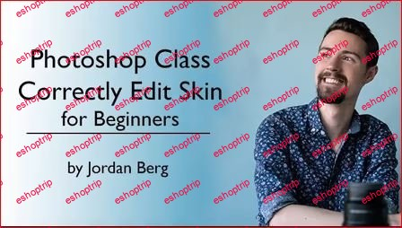 Photoshop Class How to Correctly Edit Skin for Beginners