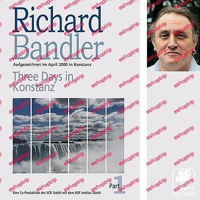 Richard Bandler Three Days In Konstanz Audio