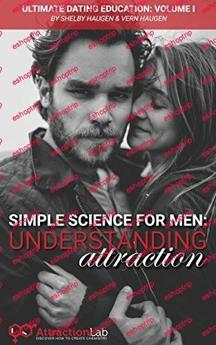 Simple Science for Men Understanding Attraction