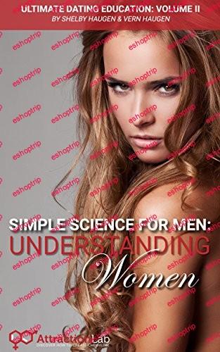 Simple Science for Men Understanding Women