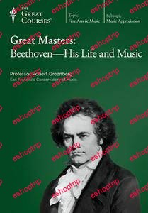 TTC Video Great Masters Beethoven His Life and Music