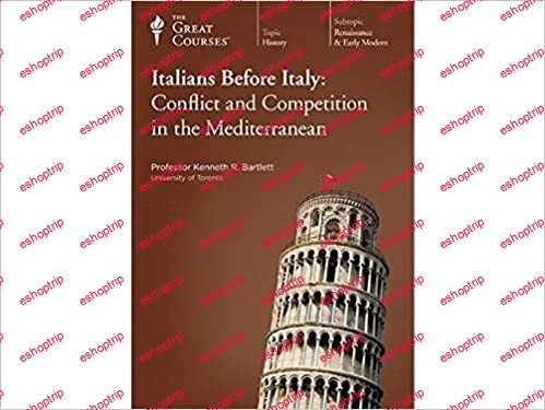 TTC Video Italians Before Italy Conflict and Competition in the Mediterranean