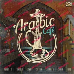 Various Artists Arabic Cafe 2020