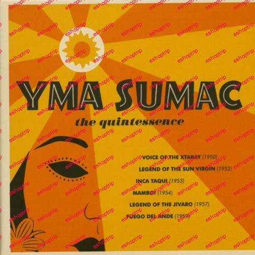 Yma Sumac The Quintessence 1950 59 2019