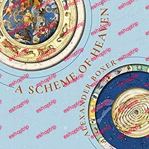 A Scheme of Heaven The History and Science of Astrology from Ptolemy to the Victorians and Beyond