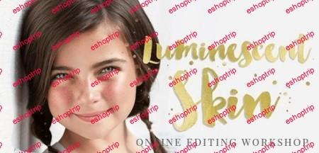 Ashlyn Mae The Luminescent Skin Workshop