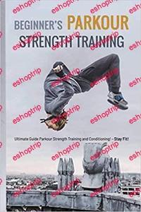 Beginners Parkour Strength Training