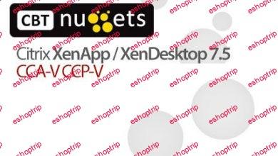 CBT Nuggets Citrix Xenapp Xendesktop 7.5 CCA V CCP V