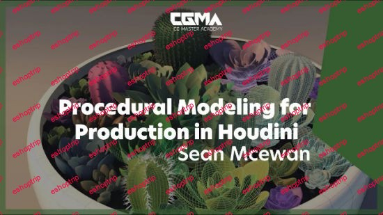 CGMA Procedural Modeling for Production in Houdini