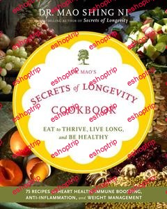 Dr. Maos Secrets of Longevity Cookbook Eating for Health Happiness and Long Life