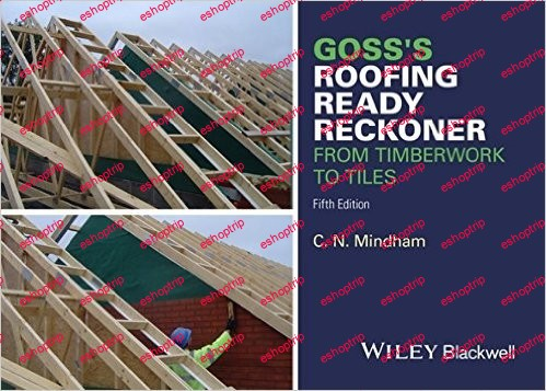 Gosss Roofing Ready Reckoner From Timberwork to Tiles 5th Edition