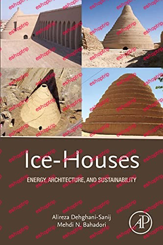 Ice Houses Energy Architecture and Sustainability
