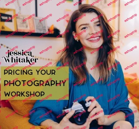Jessica Whitaker Pricing Your Photography Workshop