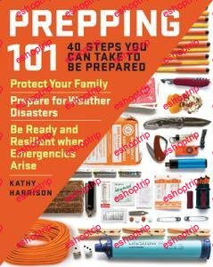 Prepping 101 40 Steps You Can Take to Be Prepared