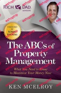 Rich Dads Advisors The ABCs Of Property Management