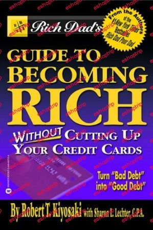 Robert Kiyosaki Guide to Becoming Rich