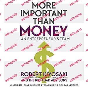 Robert Kiyosaki More Important Than Money