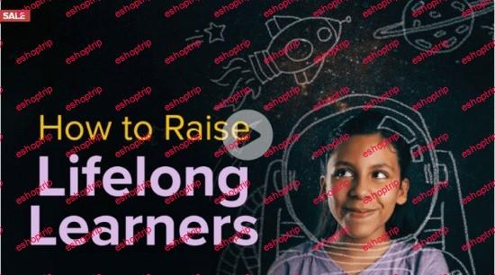 TTC Video How to Raise Lifelong Learners