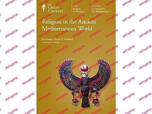 TTC Video Religion in the Ancient Mediterranean World
