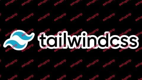 Tailwind CSS Fundamentals