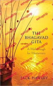 The Bhagavad Gita A Walkthrough for Westerners