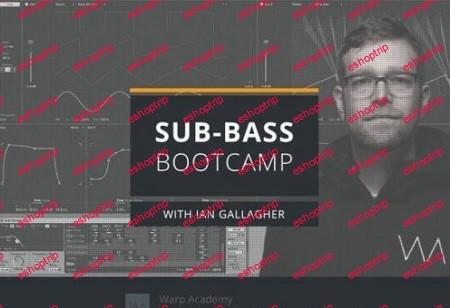 Warp Academy Sub Bass Bootcamp