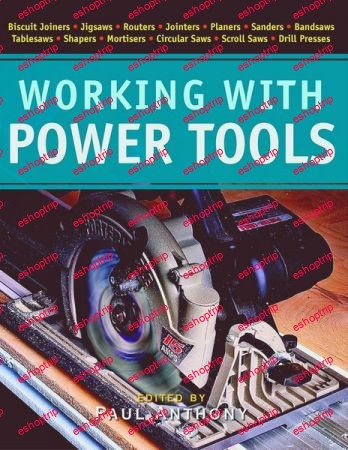 Working with Power Tools New Best of Fine Woodworking