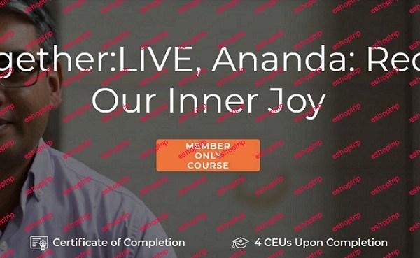 Yoga International LearnTogether LIVE Ananda Reclaiming Our Inner Joy