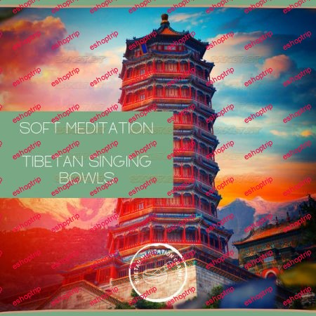 Tibetan Meditation Channel Soft Meditation Tibetan Singing Bowls 2021