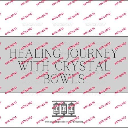 Tibetan Singing Bowls Chakra Balancing Healing Journey with Crystal Bowls 2021