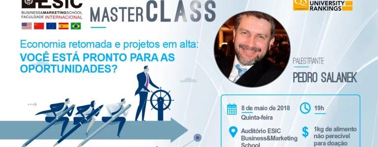 Master Class - Economia Retomada e Projetos em Alta