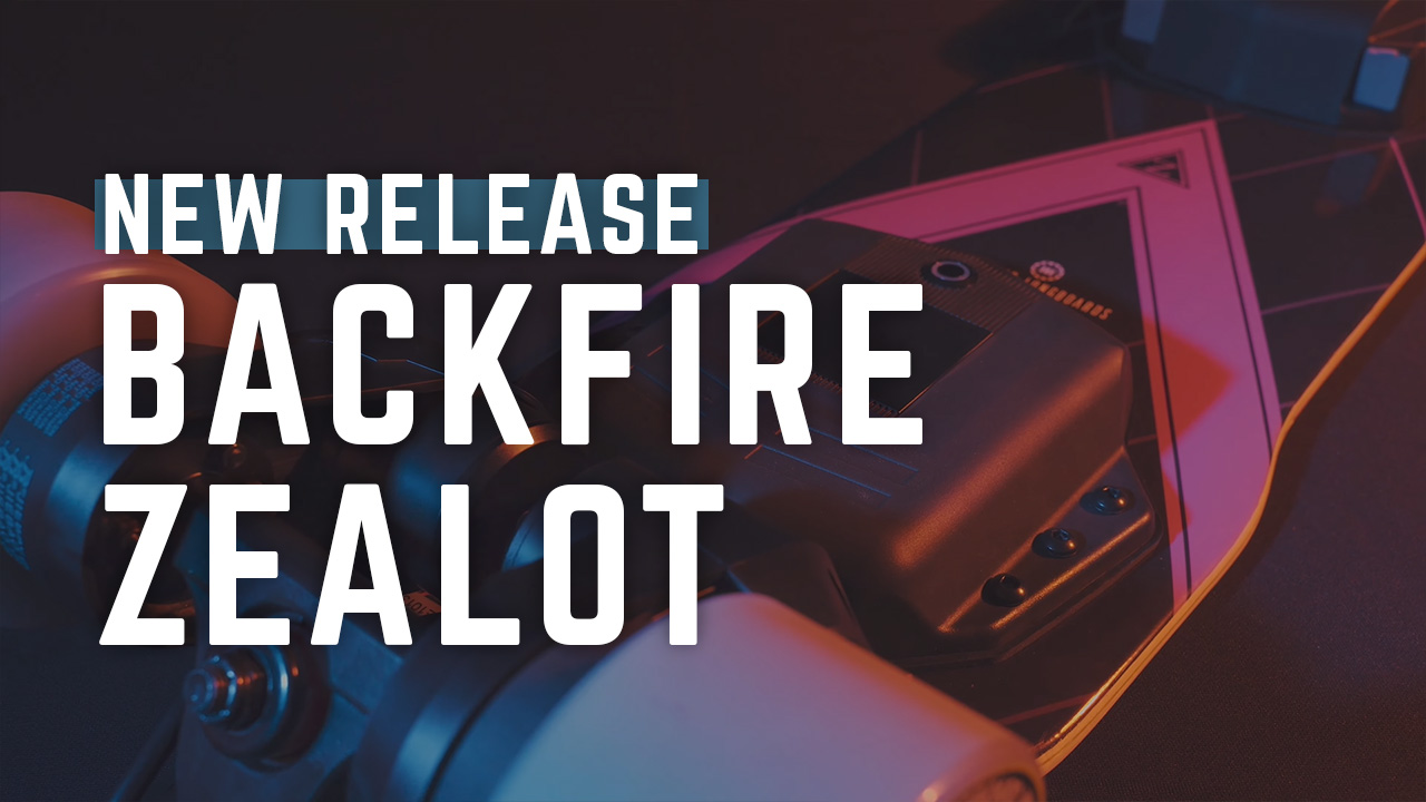 Backfire Zealot Electric Skateboard New Release