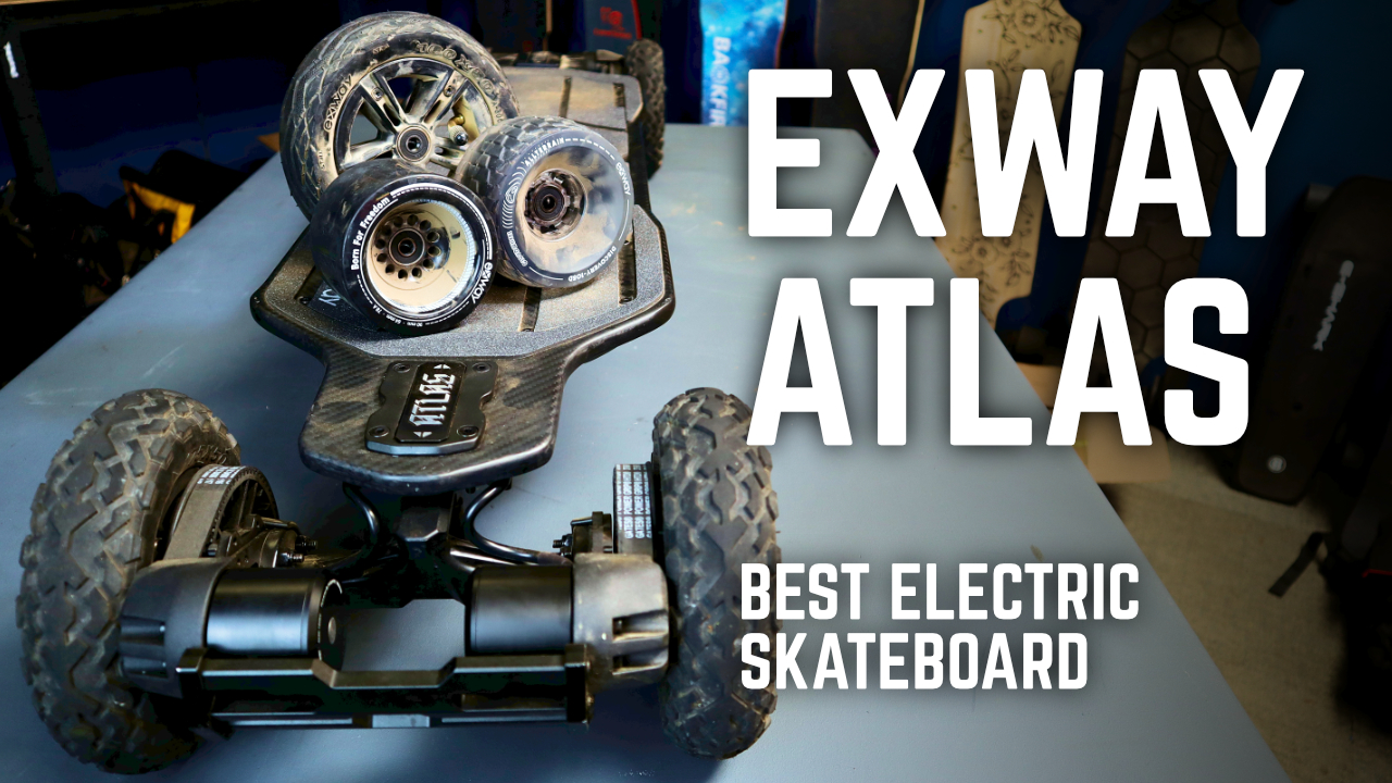 Exway Atlas - Featured - Best Electric Skateboard
