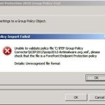 Forefront Endpoint Protection 2010 Group Policy Tool is unable to import policy files exported from System Center 2012 Endpoint Protection