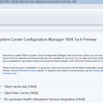 SCCM Configmgr Update 1604 update Available for Technical Preview 4