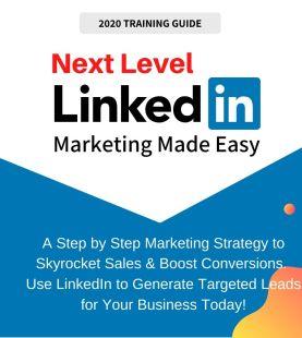2020 Advanced LinkedIn Marketing Step By Step