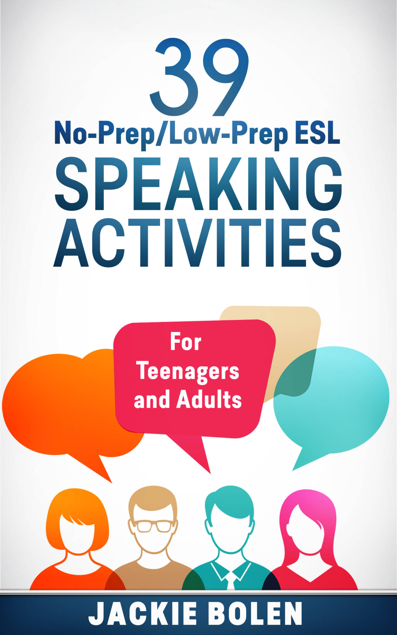 Low Prep Esl Speaking Activities For Teenagers And Adults