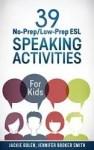 ESL Speaking Activities for kids