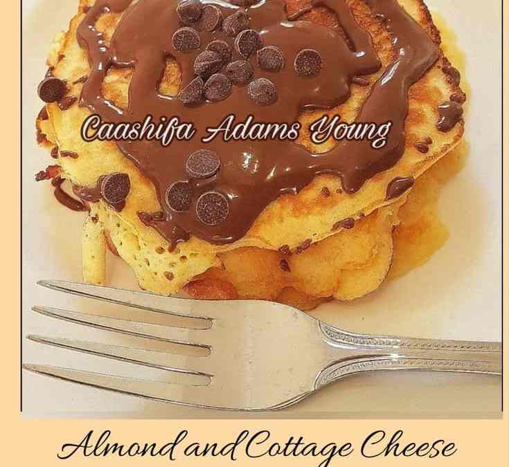 Caashifa's Almond and Cottage Cheese Pancakes
