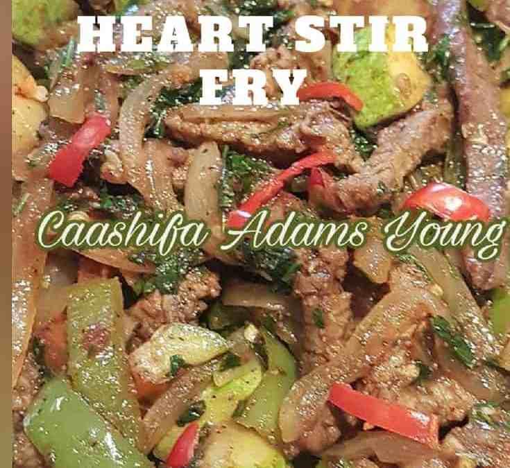Caashifa's Steak and Heart Stir Fry