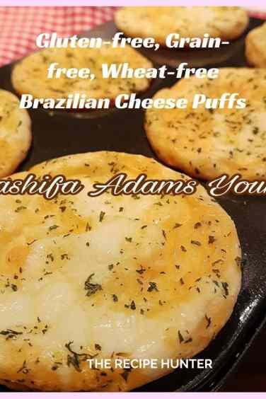 Gluten-free, Grain-free, Wheat-free Brazilian Cheese Puffs