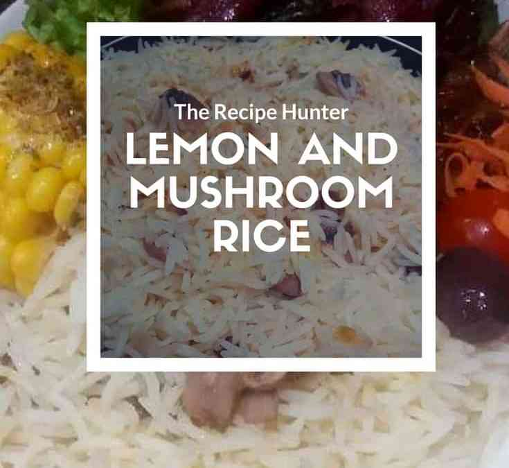 Feriel's Lemon and Mushroom rice