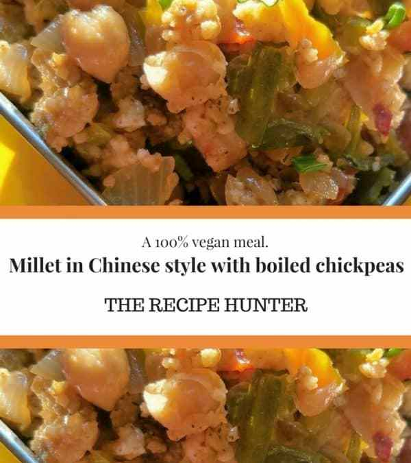 Millet in Chinese style with boiled chickpea