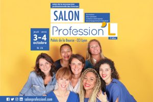 Salon Profession'L 2019 @ Palais de la Bourse - Lyon 2°