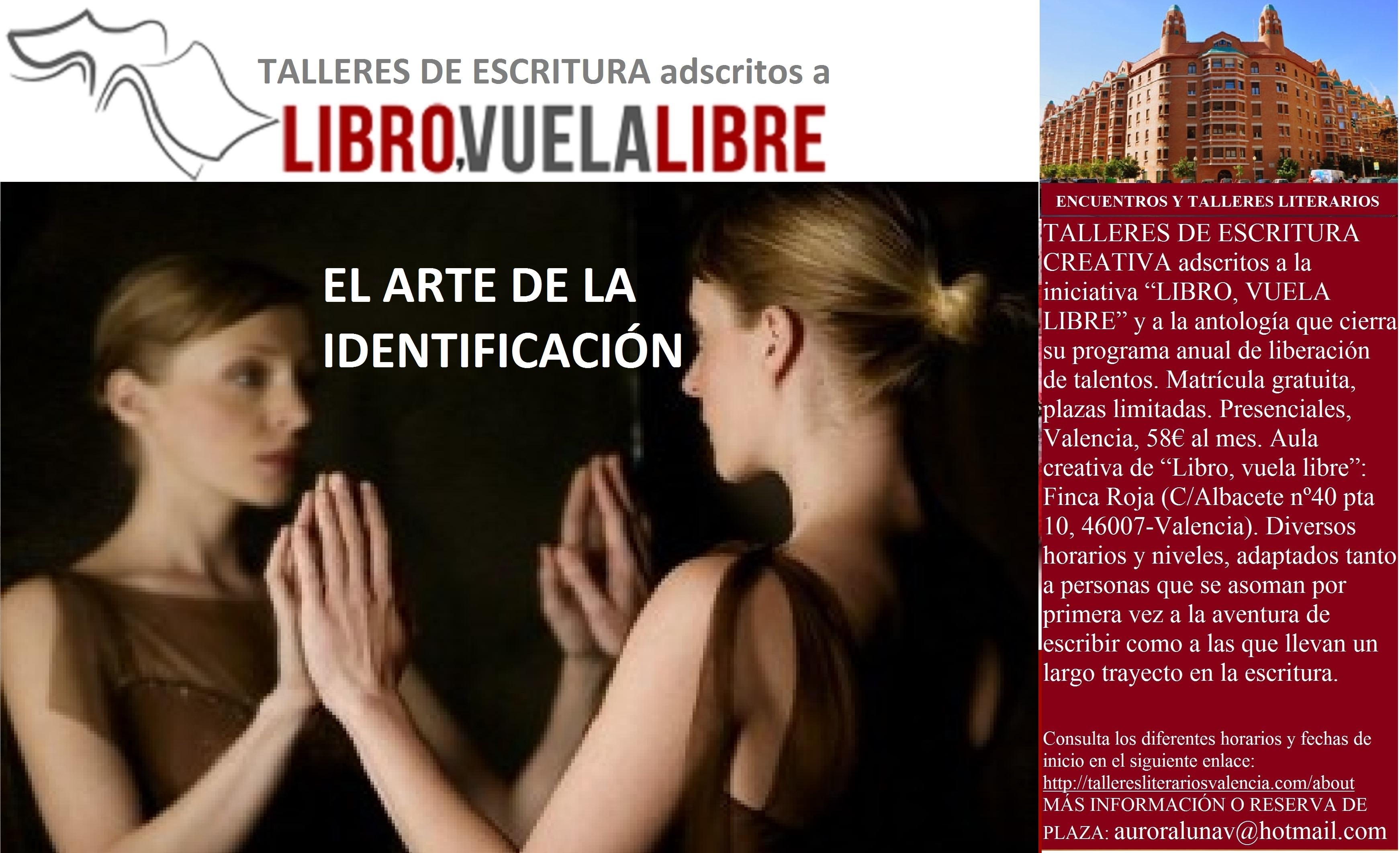 EL ARTE DE LA IDENTIFICACIÓN. Cursos y talleres de escritura creativa en Valencia. Clave I-23