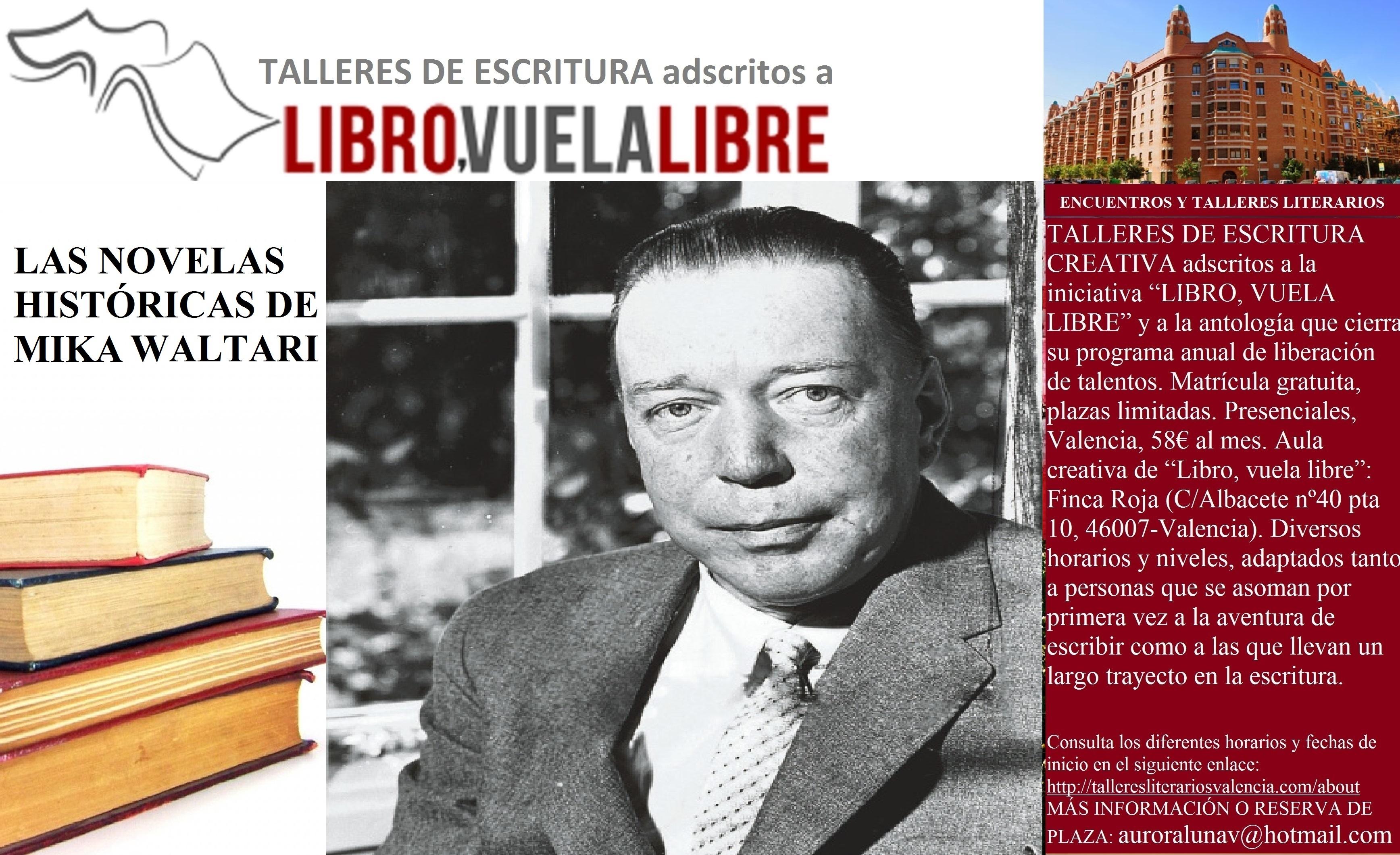 LAS NOVELAS HISTÓRICAS DE WALTARI. Taller de escritura en Valencia, tributos de la clave 107