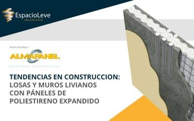 TENDENCIAS EN CONSTRUCCION: LOSAS Y MUROS LIVIANOS CON PÁNELES DE POLIESTIRENO EXPANDIDO