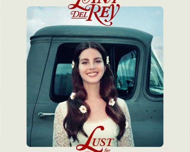Lust for Life - Lana del Rey